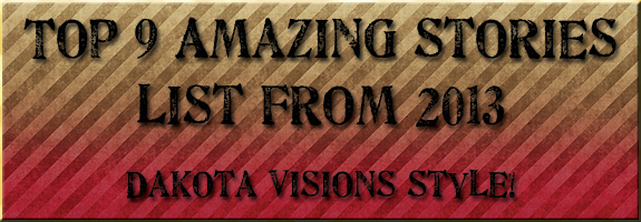 Top 9 Amazing Stories List from 2013 #DakotaVisionsStyle #Goodbye2013