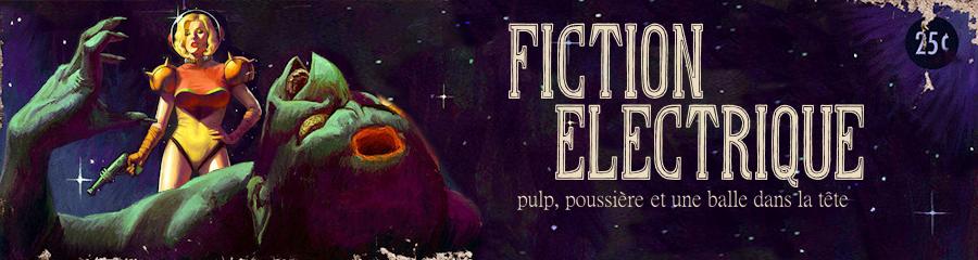 Fiction Electrique