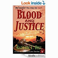 FREE: Blood and Justice (A Private Investigator Series of Crime Thrillers) by Rayven T. Hill