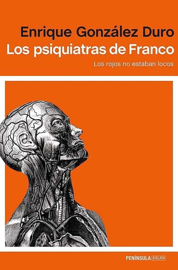 LOS PSIQUIATRAS DE FRANCISCO FRANCO BAHAMONDE