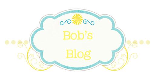 Bob's Blog