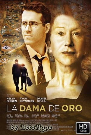 La Dama de Oro [1080p] [Latino-Ingles] [MEGA]