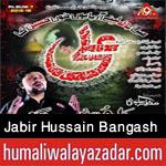 http://www.humaliwalayazadar.com/2015/06/jabir-hussain-bangash-nohay-2016.html