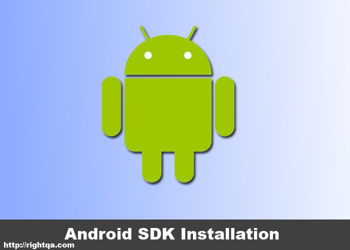 Android SDK Installation - Right QA