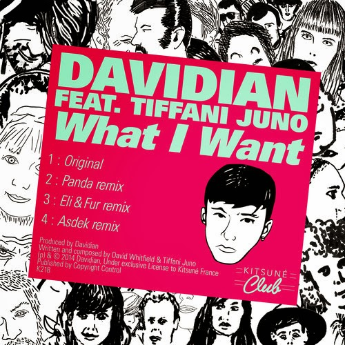 Davidian - What I Want ft. Tiffani Juno