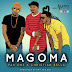 New AUDIO | Pah One Ft. Christian Bella - Magoma | Download/Listen