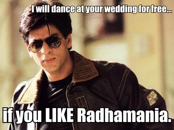 Shah Rukh Khan will dance at your wedding for free...if you LIKE Radhamania