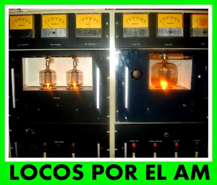 LOCOS POR EL AM Y RADIOEXPERIMENTACION