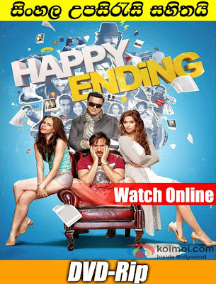 Happy Ending 2014 Hindi Watch Online With Sinhala Subtitle