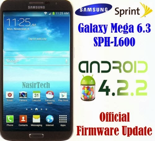 Android+4.2.2+JB+Official+ROM+Update+for+Sprint+Galaxy+Mega+6.3+L600