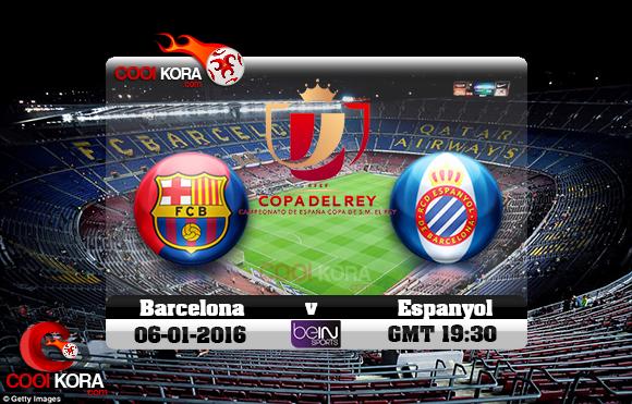 مشاهدة مباراة برشلونة وإسبانيول اليوم 6-1-2016 في كأس ملك أسبانيا