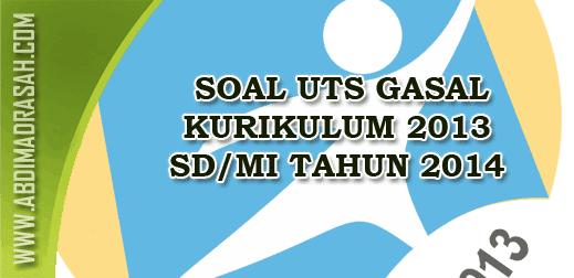 Soal UTS Gasal Kurikulum 2013