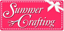 Summer Crafting 13th/14th July