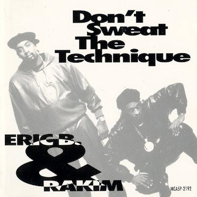 Eric B. & Rakim – Don't Sweat The Technique (Promo CDS) (1992) (320 kbps)