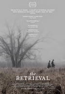 The Retrieval Trailer