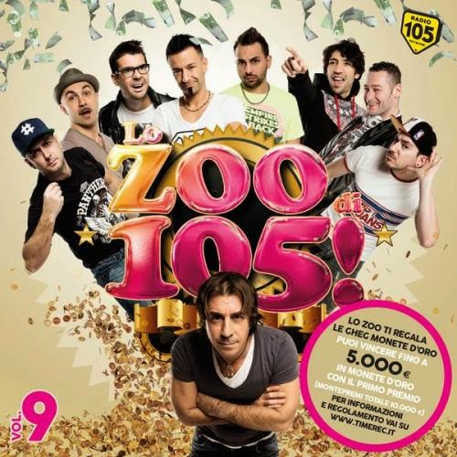 Lo Zoo di 105 Compilation Vol.9   2014