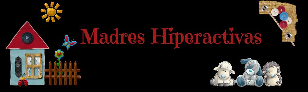 MADRES HIPERACTIVAS: manualidades y DIY con y para niños