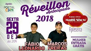 Fábio Leonardo e Marcos Freitas neste dia 29 de Dezembro no Espaço Livre Multi Show em Campo Grande