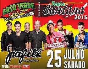Festa de Sant'Ana 2015 no Arco Verde Casa Show em Campo Grande/RN
