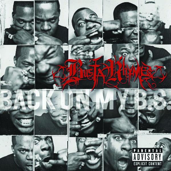 Busta Rhymes - Back On My B.S. (Bonus Track Version)  Cover