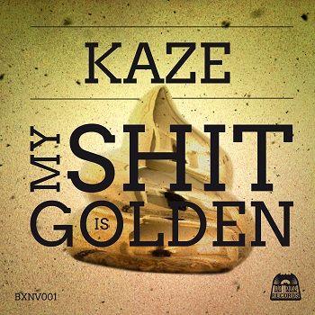Kaze - My Shit is Golden - EP