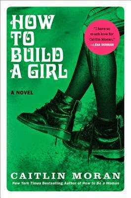 How to Build a Girl, Caitlin Moran