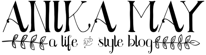 Anika May   UK Life and Style Blog