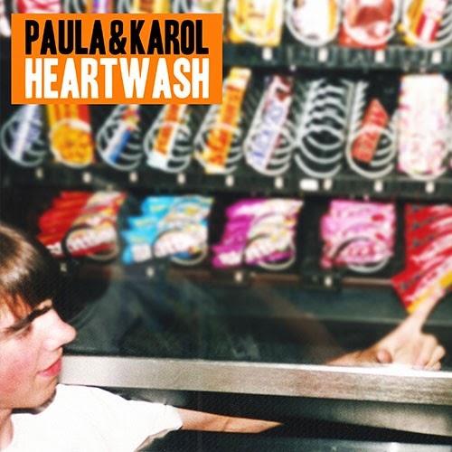 Paula & Karol - Heartwash