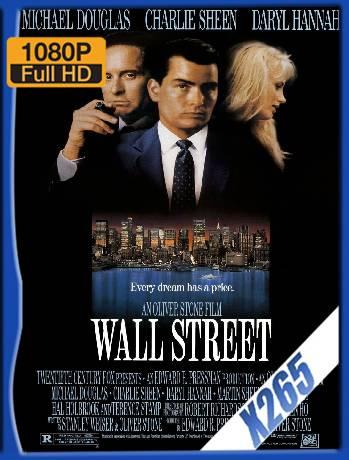 Wall Street (1987) x265 [1080p] [Latino] [GoogleDrive] [RangerRojo]