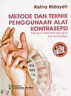 toko buku rahma: buku METODE DAN TEKNIK PENGGUNAAN ALAT KONTRASEPSI, pengarang ratna hidayati, penerbit salemba medika