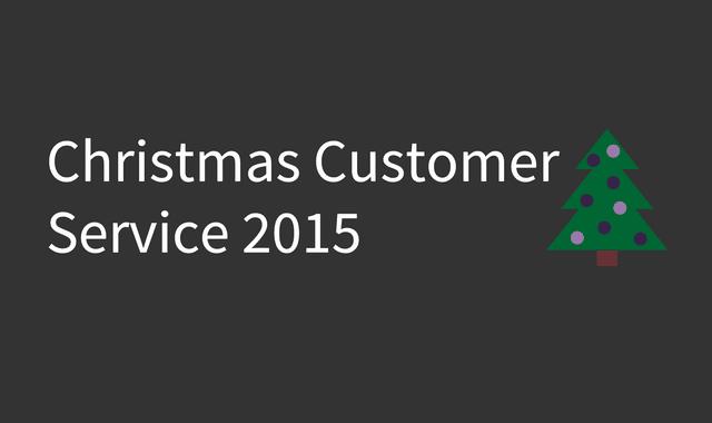 Christmas Customer Service 2015