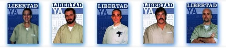 LIBERTAD PARA LOS CINCO!!!