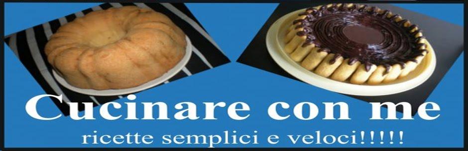 Cucinare con me
