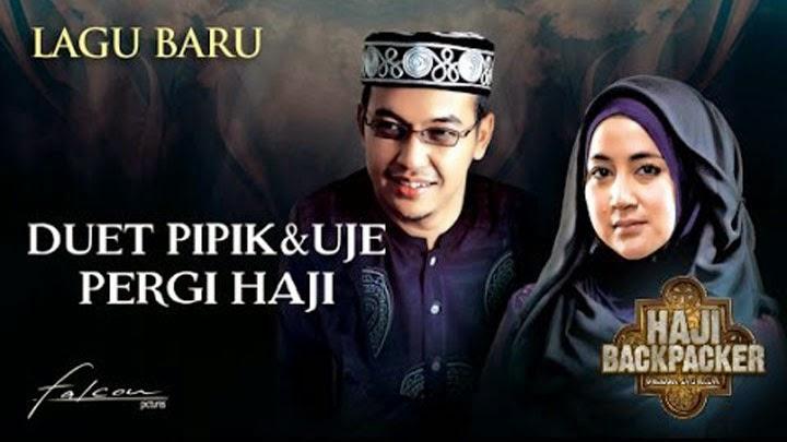 Download Lagu Uje & Pipik - Pergi Haji (OST.Haji Backpacker)