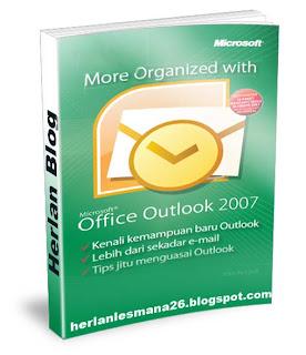 Panduan Microsoft Outlook 2007-Herlan Blog
