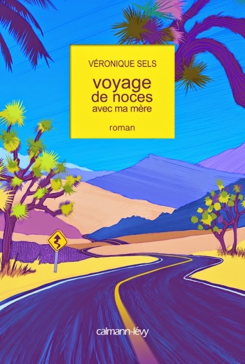 http://aujardinsuspendu.blogspot.fr/2015/01/voyage-de-noces-avec-ma-mere-de.html