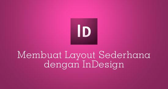 Membuat Layout Sederhana dengan InDesign   desainstudio