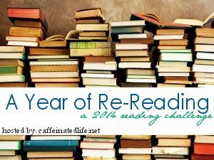 http://www.caffeinatedlife.net/blog/2013/12/01/a-year-in-re-reading-a-2014-reading-challenge/