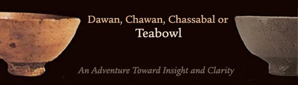 Dawan, Chawan, Chassabal