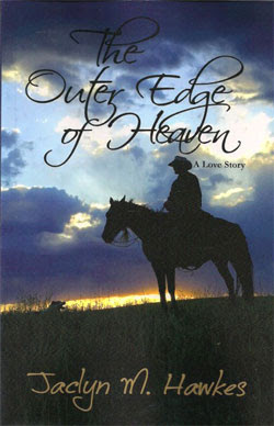 The Outer Edge of Heaven by Jacklyn M. Hawkes