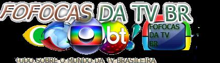 Fofocas Da TV BR