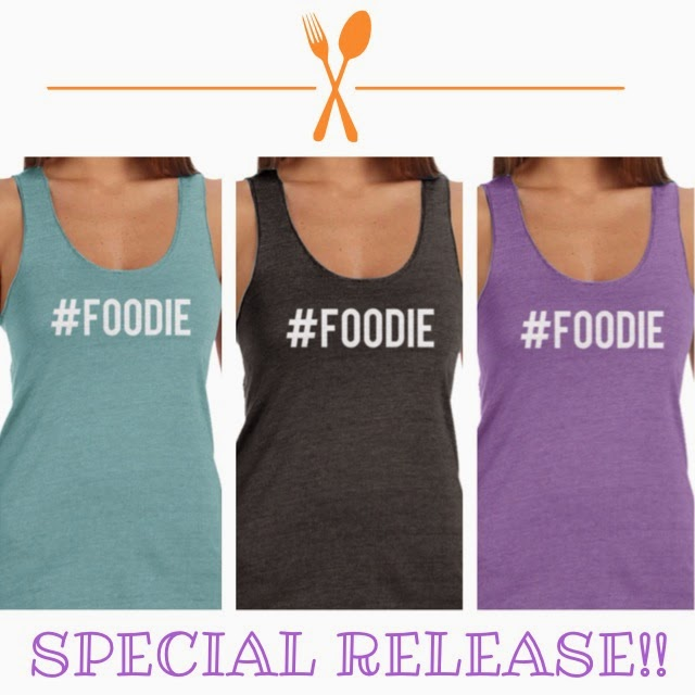 GET YOUR #FOODIE SHIRT NOW!