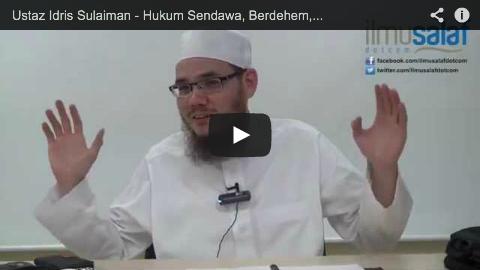 Ustaz Idris Sulaiman – Hukum Sendawa, Berdehem, Menangis, Ketawa, Bersin & Menguap dalam Solat