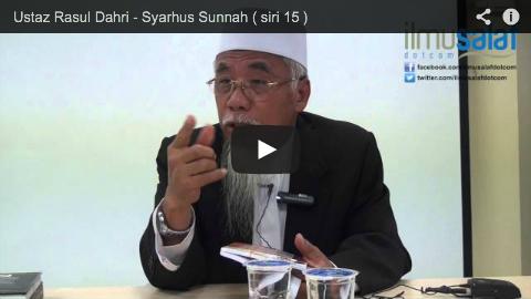 Ustaz Rasul Dahri – Syarhus Sunnah ( siri 15 )