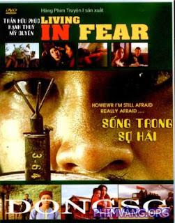 Sống Trong Sợ Hãi - Living In Fear 2006