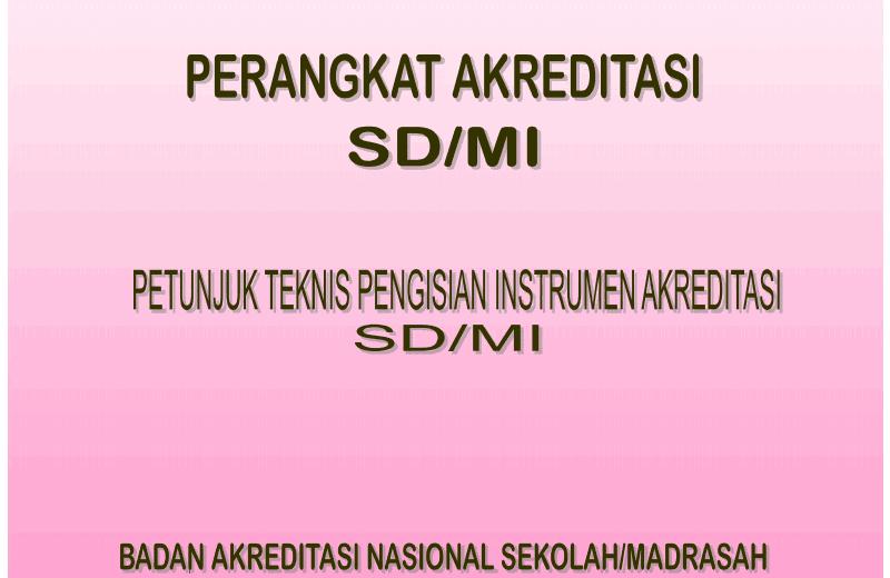 Juknis Akreditasi Sekolah Dasar (SD) dari BAN SM