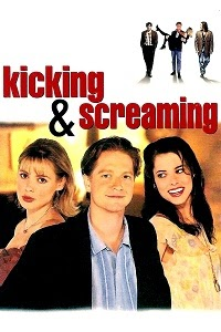 Yify TV Watch Kicking and Screaming Full Movie Online Free