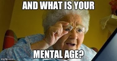 602. Who cares about your mental age?