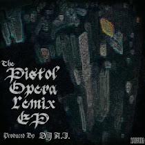 Pistol Opera Remix EP
