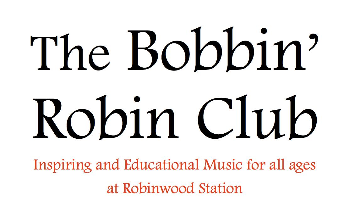 The Bobbin' Robin Club